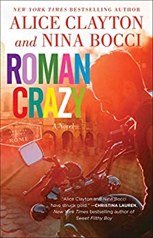 Roman Crazy by [Alice Clayton, Nina Bocci]