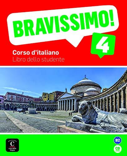 Bravissimo! 4 Libro dello studente: Bravissimo! 4 Libro dello studente (ITALIEN NIVEAU ADULTE 5,5%)