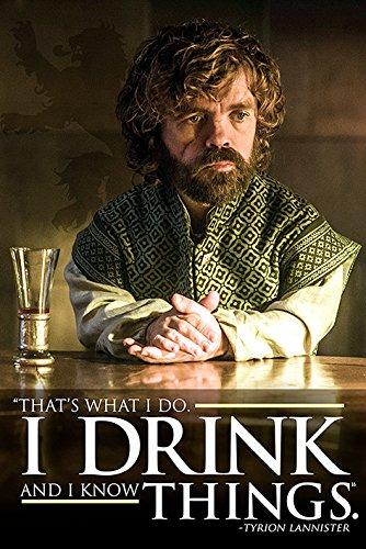 Spiel der Throne 'tyrion - ich trinke und ich weiß Dinge' Maxi Poster,61 x 91.5 cm