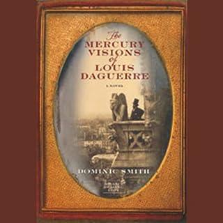 The Mercury Visions of Louis Daguerre audiobook cover art