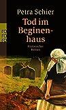 Petra Schier: Tod im Beginenhaus