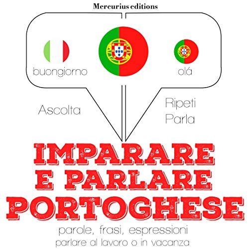 Imparare e parlare Portoghese audiobook cover art