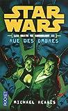 Star Wars Les Nuits De Coruscant Tome 2 - Rue Des Ombres