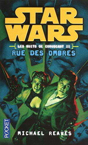 Star Wars Les Nuits De Coruscant Tome 2