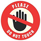 Do Not Touch Sticker - (Pack of 12) 6' Large Round Laminated Vinyl Decals Sign Warning Labels