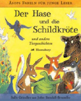 Der Hase und die Schildkröte: Und andere Tiergeschichten