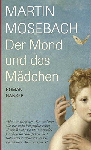 Der Mond und das Mädchen - Roman