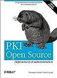 PKI Open Source - Déploiement et administration
