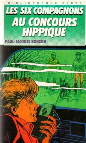 Les Six compagnons au concours hippique