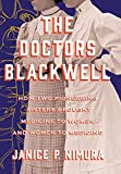 Image of The Doctors Blackwell: How Two Pioneering Sisters Brought Medicine to Women and Women to Medicine