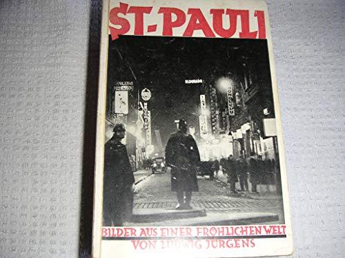 Sankt Pauli. Bilder aus einer fröhlichen Welt (Hamburg St. Pauli)