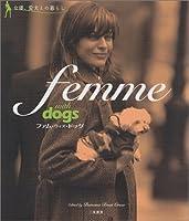 ファム・ウィズ・ドッグ―女優、愛犬との暮らし (スクリーン・セレブ・ファイル)