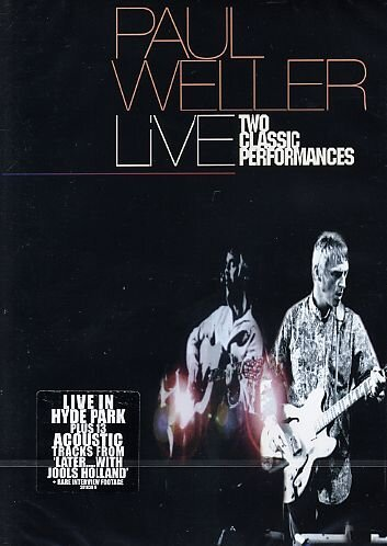 Paul Weller: Live - Two Classic Performances