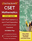 CSET Mathematics Study Guide: CSET Math Subtest 1, 2, and 3 Test Preparation and Practice Exam Questions [3rd...