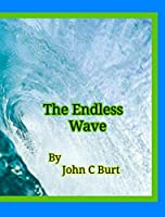 The Endless Wave.