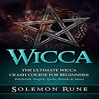 Wicca: The Ultimate Wicca Crash Course for Beginners cover art