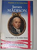 James Madison, 4th President of the United States (Presidents of the United States)