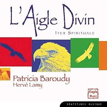 L'Aigle divin, iter spirituale