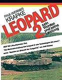 Leopard 2 sein Werden und seine Leistung