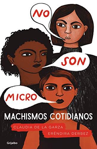 No son micro. Machismos cotidianos (Spanish Edition)