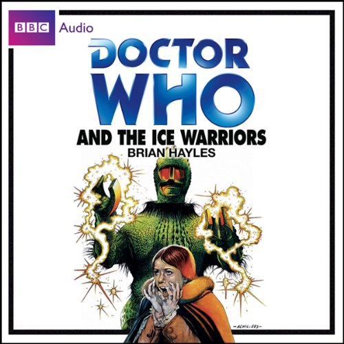 Doctor Who and the Ice Warriors audiobook cover art