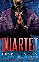Quartet Complete Series: An Alpha Billionaire Romance