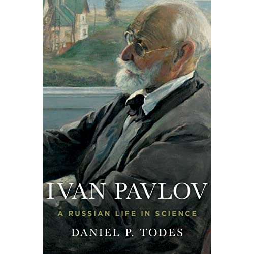 Ivan Pavlov: A Russian Life in Science (English Edition)