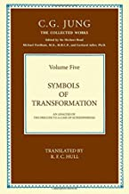 THE COLLECTED WORKS OF C. G. JUNG: Symbols of Transformation (Volume 5): Volume 20