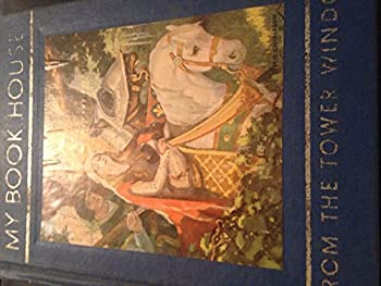 Hardcover From the Tower Window (My Book House, Vol. 10) Book