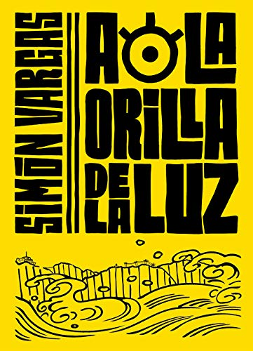 A la orilla de la luz eBook: Vargas, Simon: Amazon.es: Tienda Kindle