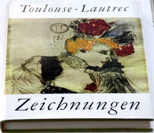 Toulouse- Lautrec. Zeichnungen