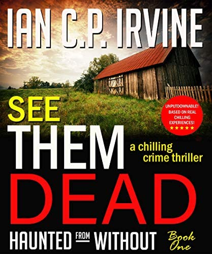 See Them Dead Haunted From Without Book One A Chilling Crime Thriller product image