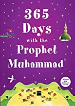365 Days with the Prophet Muhammad [Paperback] Nurdan Damla