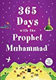 365 Days with the Prophet Muhammad [Paperback] Nurdan Damla