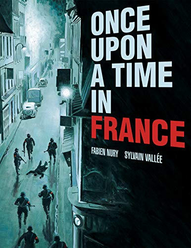 Nury, F: Once Upon a Time in France