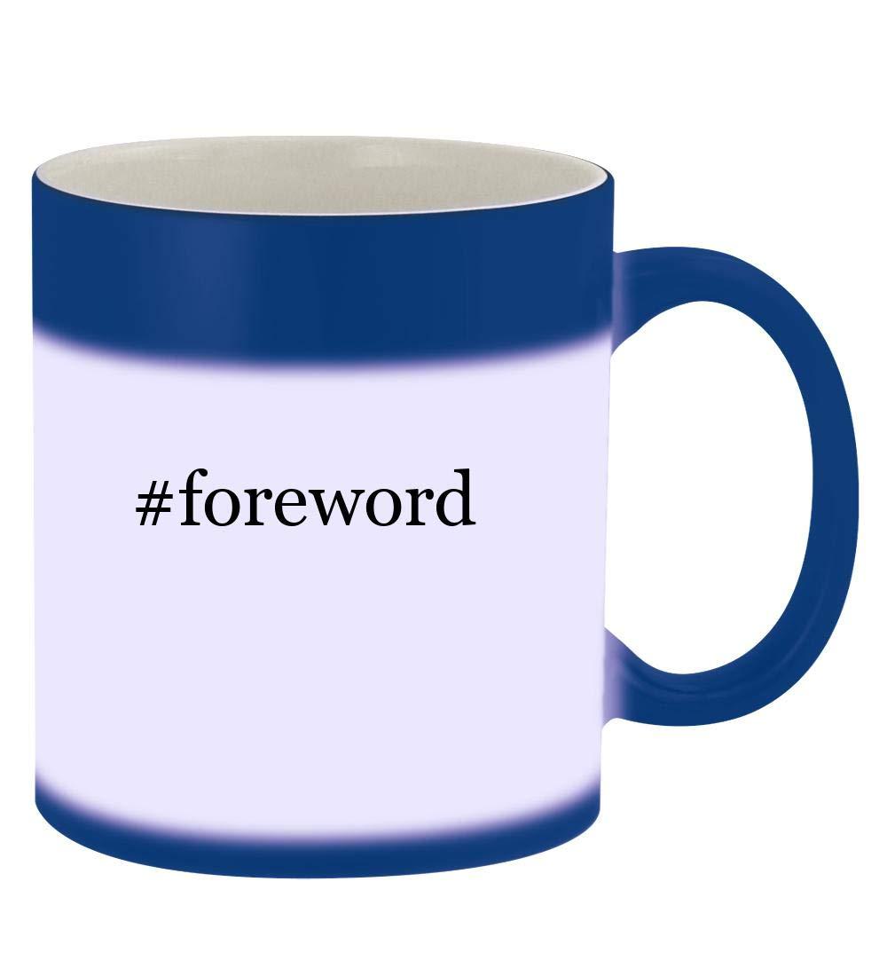 #foreword - 11oz Hashtag Magic Color Changing Mug, Blue