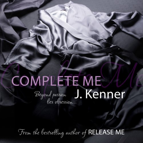 Complete Me (Stark Trilogy 3) audiobook cover art