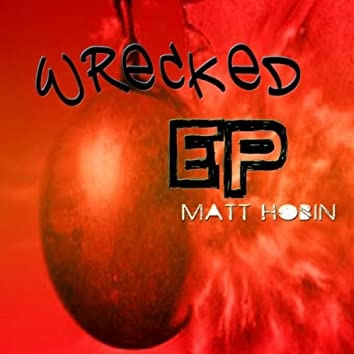 Wrecked EP