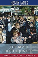 The Beast in the Jungle (Esprios Classics)