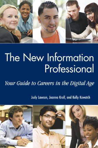 The New Information Professional: Your Guide to Careers...