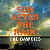SUN AFTER THE RAIN / THE BAWDIES