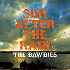 THE BAWDIES「SUN AFTER THE RAIN」の歌詞を収録したCDジャケット画像