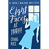 Eight Faces at Three (The John J. Malone Mysteries Book 1) (English Edition)