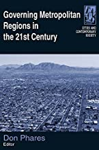 Governing Metropolitan Regions in the 21st Century (Cities and Contemporary Society)