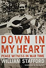 Down in My Heart: Peace Witness in War Time