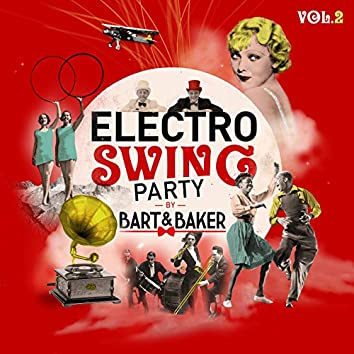 Electro Swing Party by Bart&Baker, Vol. 2