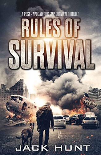 Rules of Survival: A Post-Apocalyptic EMP Survival Thriller (Survival Rules Series)