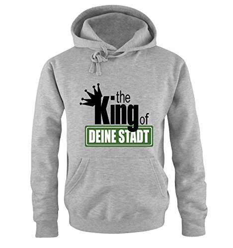 Comedy Shirts The King of. Sweatshirt à Capuche pour Votre Ville S à XXL Diverse Couleurs, Gris