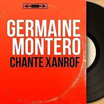 Chante Xanrof (feat. Marcel Cariven et son orchestre) [Mono Version]