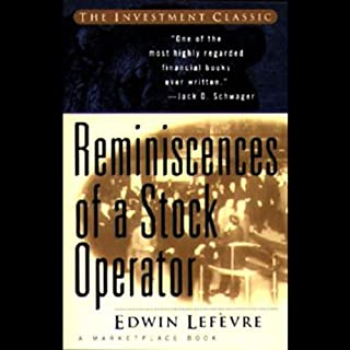 Reminiscences of a Stock Operator                   Written by:                                                                                                                                 Edwin Lefevre                               Narrated by:                                                                                                                                 Rick Rohan                      Length: 9 hrs and 52 mins     65 ratings     Overall 4.7